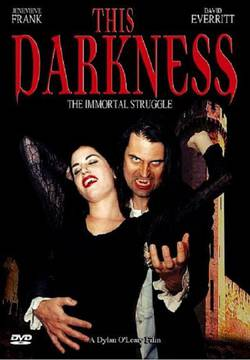 This Darkness: The Vampire Virus poster